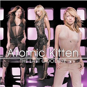 แปลเพลง Last Goodbye - Atomic Kitten