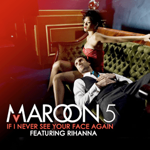 แปลเพลง If I Never See Your Face Again - Maroon 5 ft. Rihanna