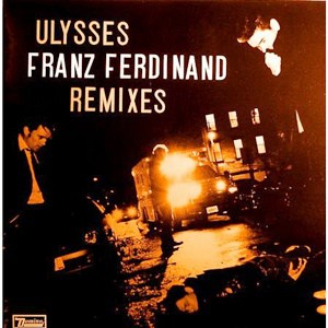 แปลเพลง Ulysses - Franz Ferdinand