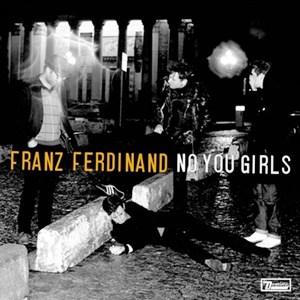 แปลเพลง No You Girls - Franz Ferdinand