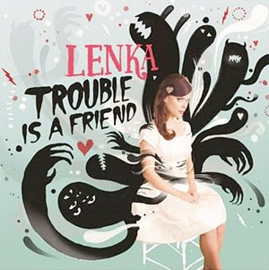 แปลเพลง Trouble Is A Friend - Lenka