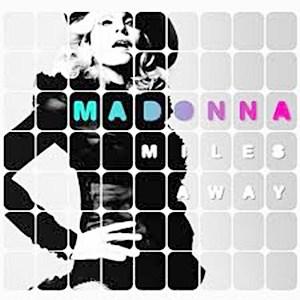 แปลเพลง Miles Away - Madonna