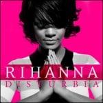 แปลเพลง Disturbia - Rihanna