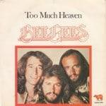 แปลเพลง Too Much Heaven – Bee Gees