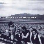 แปลเพลง Bullet the Blue Sky – U2