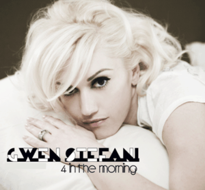 แปลเพลง 4 in the morning - Gwen Stefani