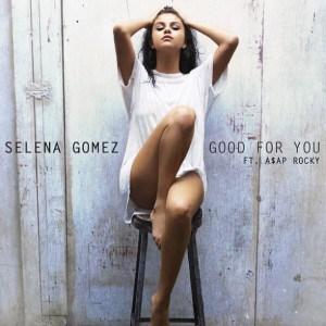 แปลเพลง Good for You - Selena Gomez Feat. A$AP Rocky