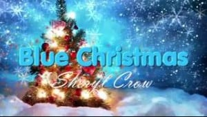 แปลเพลง Blue Christmas - Sheryl Crow