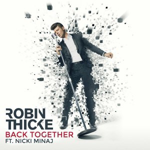 แปลเพลง Back Together - Robin Thicke Feat. Nicki Minaj