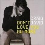 แปลเพลง Don't Love You No More – Craig David