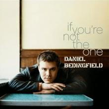แปลเพลง If You're Not The One - Daniel Bedingfield