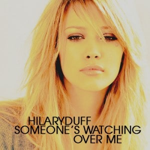 แปลเพลง Someone's Watching Over Me - Hilary Duff