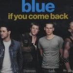 แปลเพลง If You Come Back – Blue