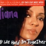 แปลเพลง If we hold on together - Diana Ross