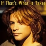 แปลเพลง If that what it take - Bon Jovi