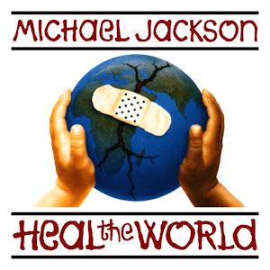 แปลเพลง Heal The World - Micheal Jackson
