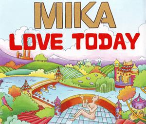 แปลเพลง Love Today - Mika