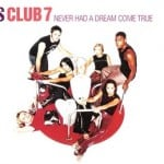 แปลเพลง Never had a dream come true - S Club 7