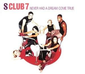 แปลเพลง Never had a dream come true - S Club 7