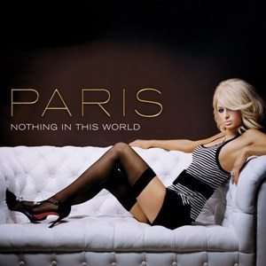 แปลเพลง Nothing In this World - Paris Hilton