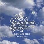 แปลเพลง Light & Day - The Polyphonic Spree