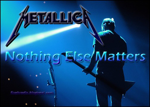 แปลเพลง Nothing Else Matters - Metallica