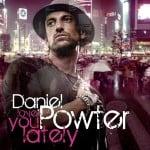 แปลเพลง Love You Lately – Daniel Powter