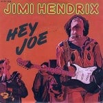 แปลเพลง Hey Joe – Jimi Hendrix