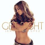 แปลเพลง Get right – Jennifer Lopez