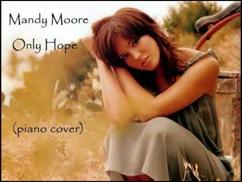 แปลเพลง Only Hope - Mandy Moore