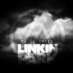 แปลเพลง My December – Linkin Park
