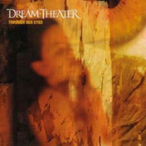 แปลเพลง Through Her Eyes - Dream Theater