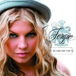 แปลเพลง Big Girls Don't Cry - Fergie