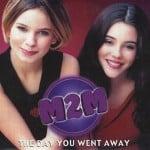 แปลเพลง The Day You Went Away – M2M