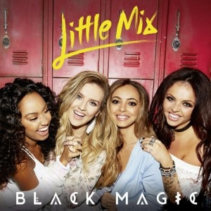 แปลเพลง Black Magic - Little Mix
