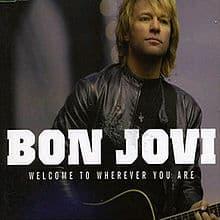 แปลเพลง Welcome To Wherever You Are - Bon Jovi