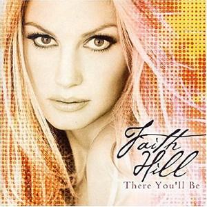แปลเพลง There You'll Be - Faith Hill