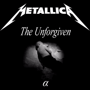 แปลเพลง The Unforgiven - Metallica