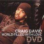 แปลเพลง World Filled with Love – Craig David
