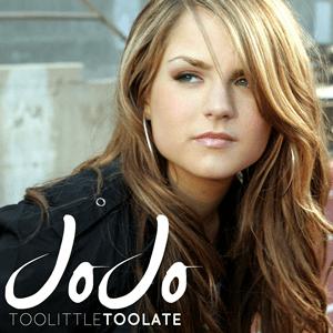 แปลเพลง Too Little, Too Late - Jo Jo