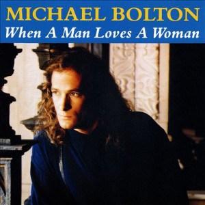 แปลเพลง When a Man Loves a Woman - Michael Bolton