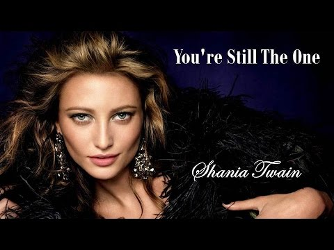 แปลเพลง You're Still The One - Shania Twain