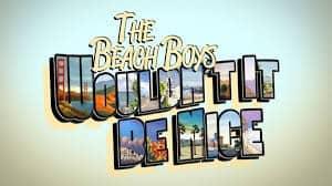 แปลเพลง Wouldn't It Be Nice - The Beach Boys