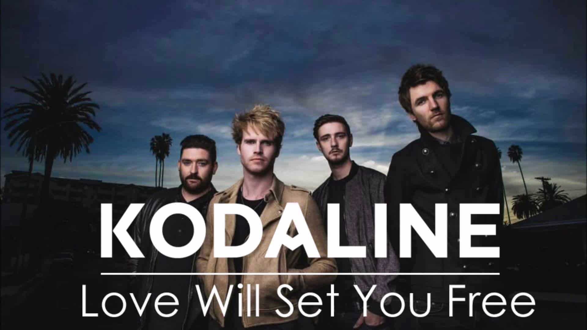 แปลเพลง Love Will Set You Free - Kodaline