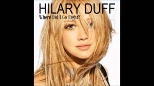แปลเพลง Where Did I Go Right? - Hilary Duff