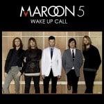 แปลเพลง Wake Up Call – Maroon 5