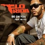 แปลเพลง To Be On You – Ne-Yo featuring Flo Rida