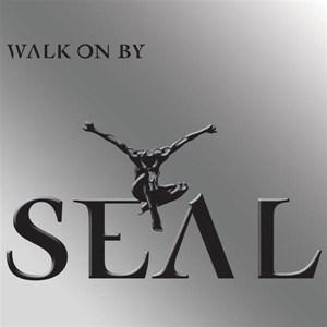 แปลเพลง Walk on by - Seal