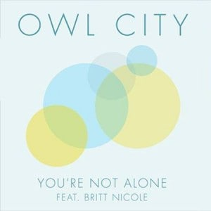 Owl-City-Ft.-Britt-Nicole-You're-Not-Alone-300x300