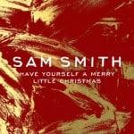 แปลเพลง Have Yourself A Merry Little Christmas – Sam Smith เพลงเก่าของ Judy Garland